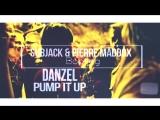 Danzel - Pump 2k17