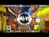 Common - The Game ft. Big L &amp DJ Premier J Yo's REMIXX