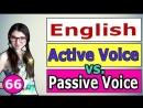 66. Английский_ АКТИВНЫЙ ЗАЛОГ _ ПАССИВНЫЙ ЗАЛОГ _ ACTIVE VOICE _ PASSIVE VOICE