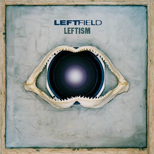 Leftfield альбом Leftism