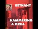 Bethany Hammering a Drill Meme 2018