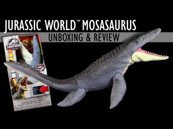 Mattel ® Jurassic World ™ Mosasaurus Unboxing Review Fallen Kingdom