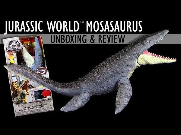 Mattel ® Jurassic World ™ Mosasaurus - Unboxing Review - Fallen Kingdom