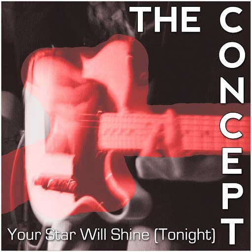 The Concept альбом Your Star Will Shine (Tonight)