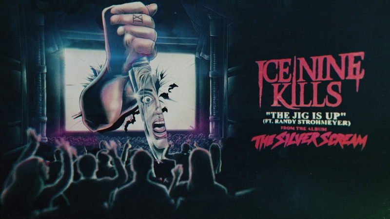 Ice Nine Kills The Jig Is Up feat Randy Strohmeyer of Finch