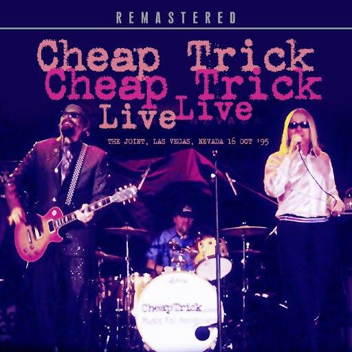 Cheap Trick альбом Live: The Joint, Las Vegas, Nevada 16 Oct '95