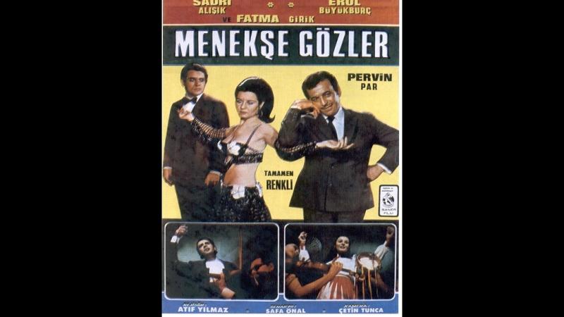 Menekşe Gözler - Türk Filmi.Sadri alisik-Erol büyükburc.Fatma girik..