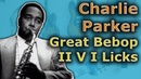 3 Charlie Parker II V I licks and how to play them on guitar