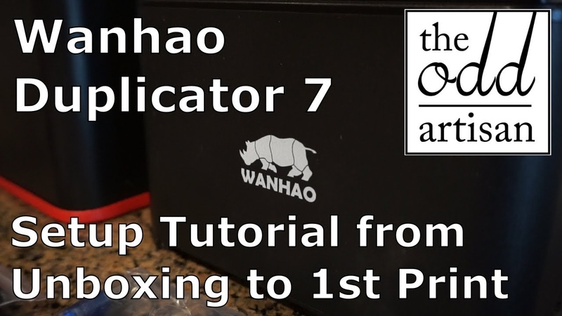 Wanhao Duplicator 7 D7 V1.5 Setup Tutorial - From Unboxing to 1st Print