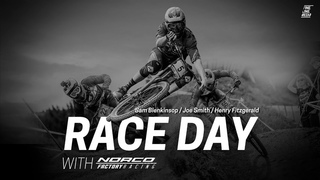 RACE DAY with Norco Factory Racing