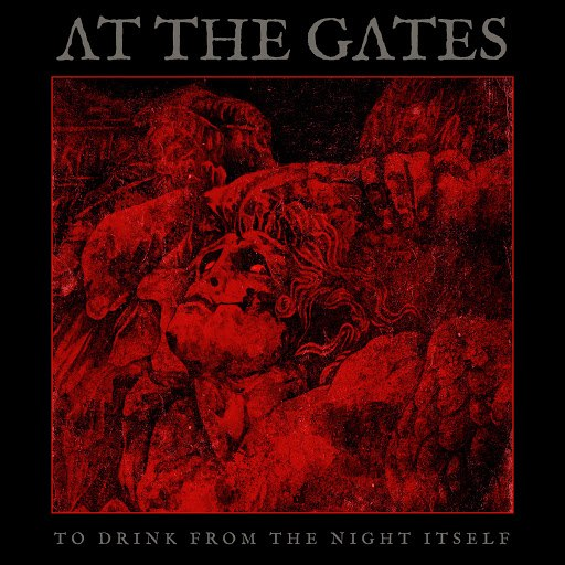 At the Gates альбом To Drink From The Night Itself