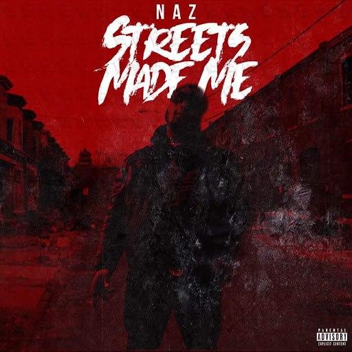 Naz альбом Streets Made Me