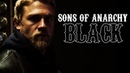 Sons of Anarchy || BLACK