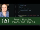 React Routing, Props, and Inputs (P5D91) - Live Coding with Jesse