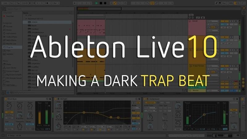 Making a Dark Trap Beat | Ableton Live 10