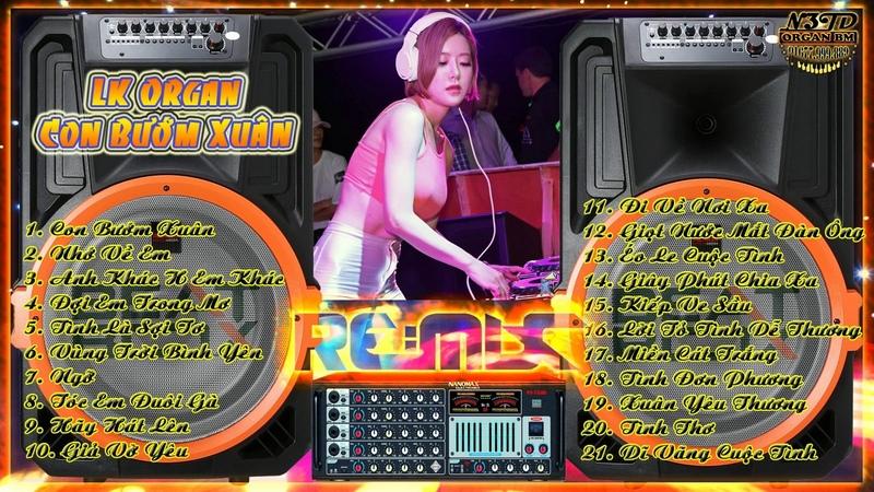 Liên Khúc Organ Remix Con Bướm Xuân - JOG
