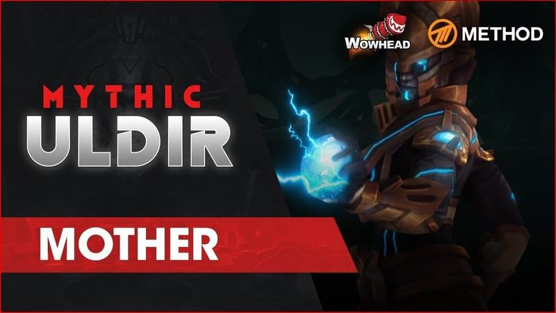 Method VS MOTHER - Mythic Uldir