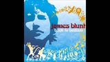 James Blunt - Out of my Mind &lt3