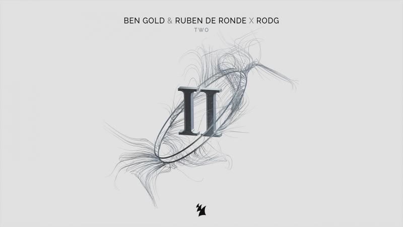 Ben Gold Ruben de Ronde X Rodg - Two (Extended Mix)