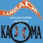 Kaoma альбом Kaoma Rhythms Slows & Melodies