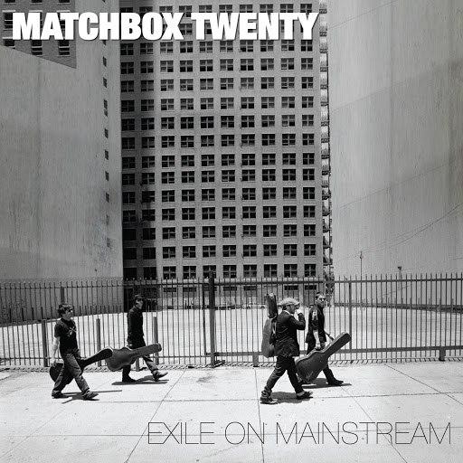Matchbox Twenty альбом Exile On Mainstream (International)