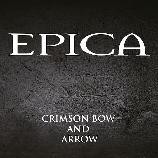 Epica альбом Crimson Bow and Arrow
