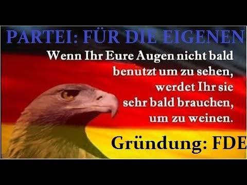 Tim K. - Offensiv für die Eigenen - Gründung Partei: FÜR DIE EIGENEN / FDE   fürdieeigenen