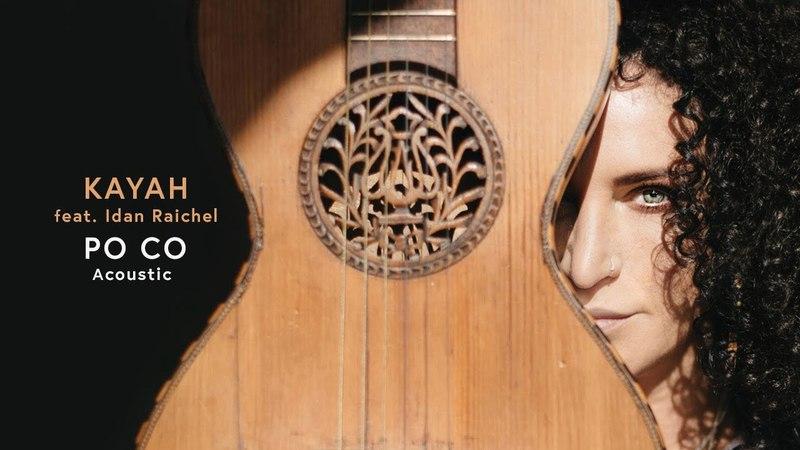 Kayah feat. Idan Raichel - Po co Acoustic (Official Video)