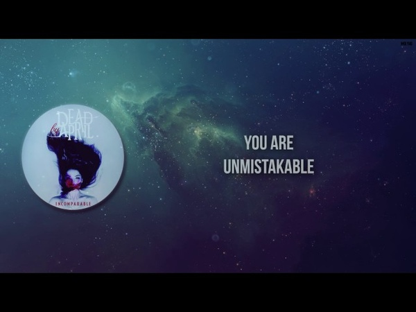 Incomparable - Dead by April (Lyrics)