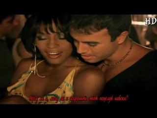Enrique Iglesias feat Whitney Houston-
