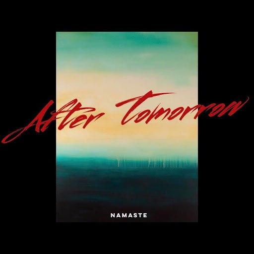 Namaste альбом After Tomorrow