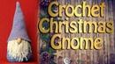 Christmas Gnome Crochet