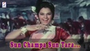 Sun Champa Sun Tara Lata Mangeshkar Kishore Kumar @ Apna Desh Rajesh Khanna Mumtaz