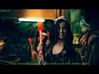 Paradox Factory Feat Dr Alban Beautiful People EuroDJ Remix Italodance Version