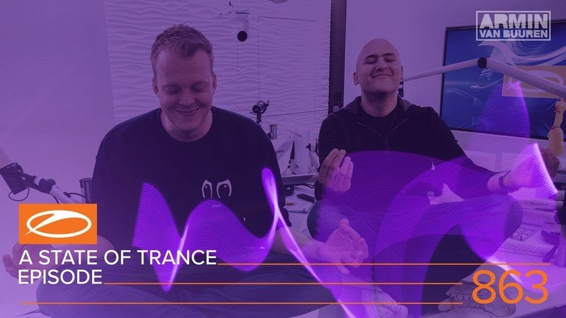 A State of Trance 863 XXL (ASOT863) [Hosted by Aly Fila]