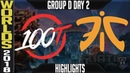 100 vs FNC Highlights   Worlds 2018 Group D Day 2   100 Thieves(NALCS) vs Fnatic(EULCS)