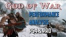 4K God of War Performance analysis *Spoiler Free PRO PS4