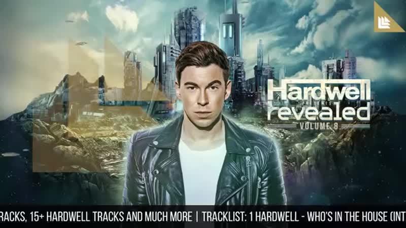 Hardwell presents Revealed Vol. 8 (MINIMIX) 2017