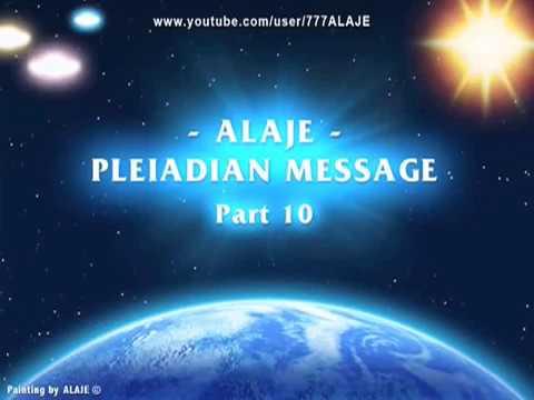 Part 10 - Pleiadian Alaje - Spiritual Wisdom - English Spoken