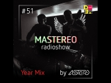 Astero - Mastereo 51 [Year Mix]