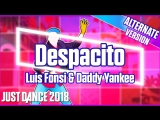 Just Dance 2018 | Despacito - Luis Fonsi & Daddy Yankee | Extreme version | Just Dance 2017 [Mod]
