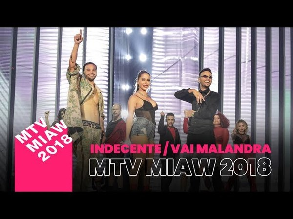 Anitta - Indecente / Vai Malandra | MTV MIAW Brasil 2018