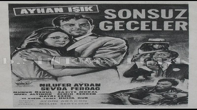 Sonsuz Geceler Aydin Arakon 1965 - Ayhan Isik, Nilüfer Aydan, Sevda Ferdag