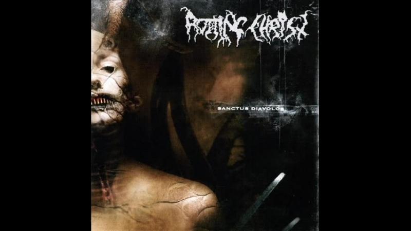 Rotting Christ - Sanctus Diavolos [Full Album]