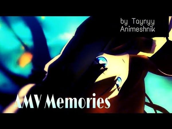 AMV Memories by Taynyy Animeshnik