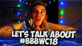 Let's Talk About #BBBWC18