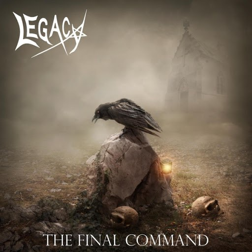 Legacy альбом The Final Command