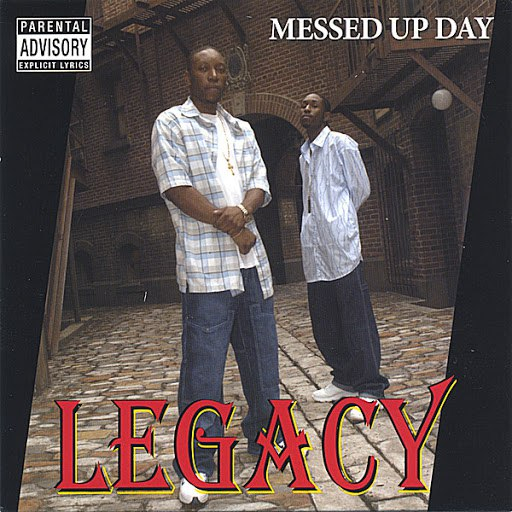 Legacy альбом messed up day