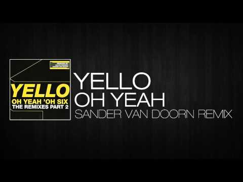Yello - Oh Yeah (Sander Van Doorn Remix)