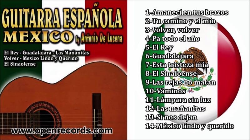 Antonio De Lucena - A ritmo de guitarra española (Canciones Mexicanas)